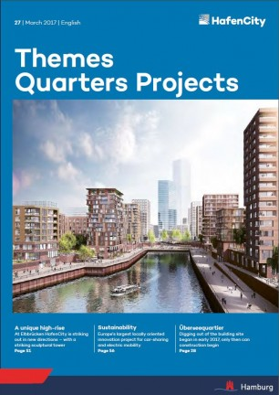HafenCity Hamburg - Themes, Quarters, Projects | March 2017